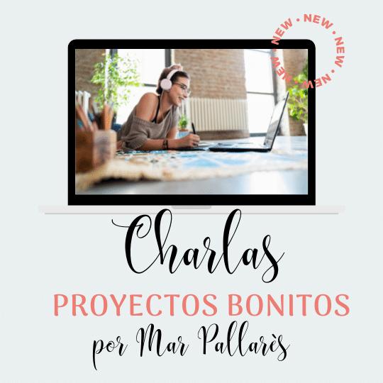 Charlas de Mar Pallarès para proyectos bonitos
